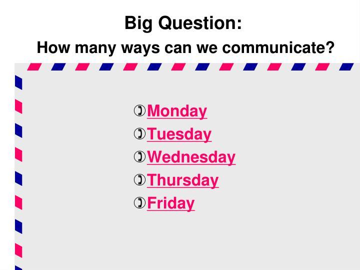 Big Question: