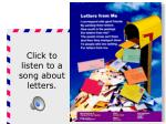 click to listen to a song about letters