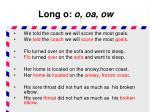 long o o oa ow4