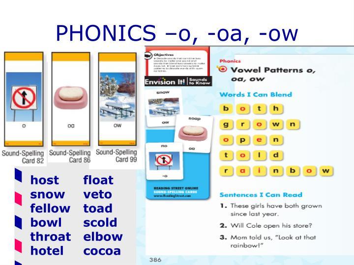 PHONICS –o, -oa, -ow