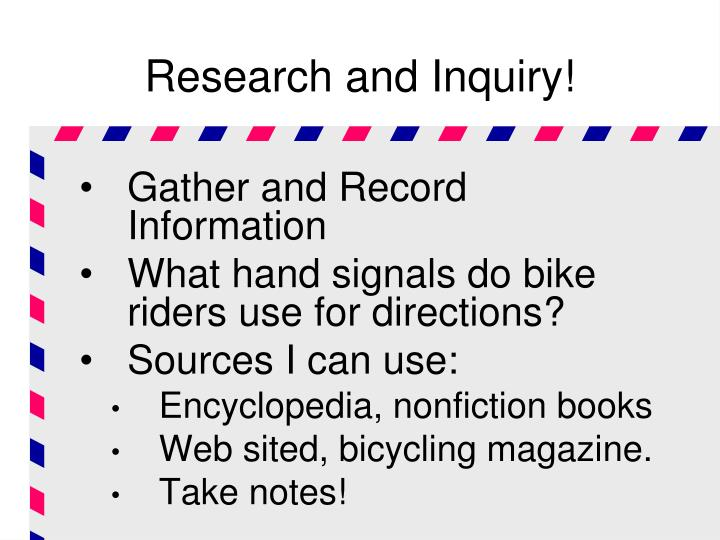 Research and Inquiry!