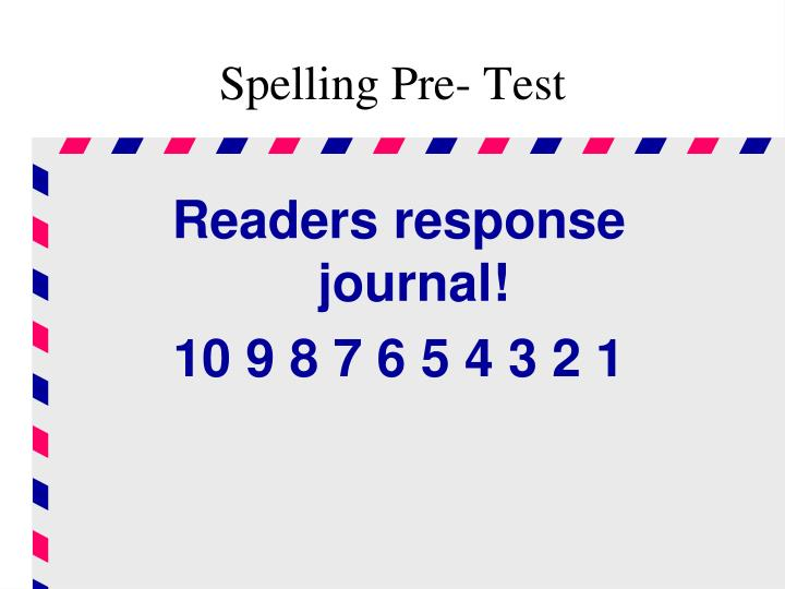 Spelling Pre- Test