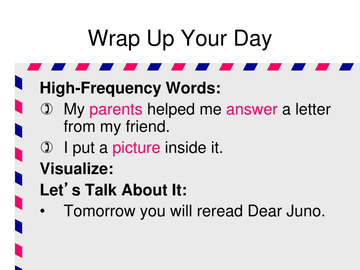 Wrap Up Your Day