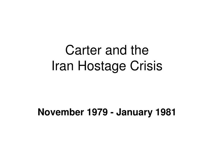 Carter and the iran hostage crisis