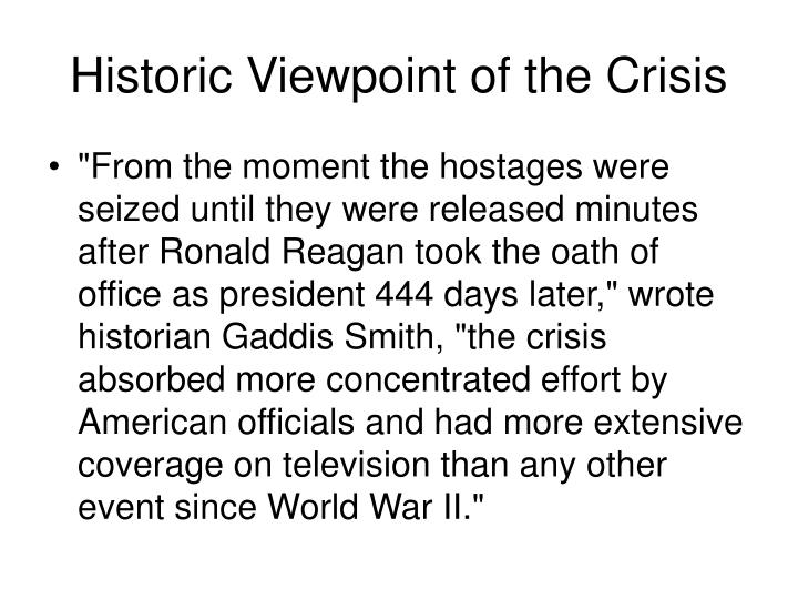 Historic viewpoint of the crisis