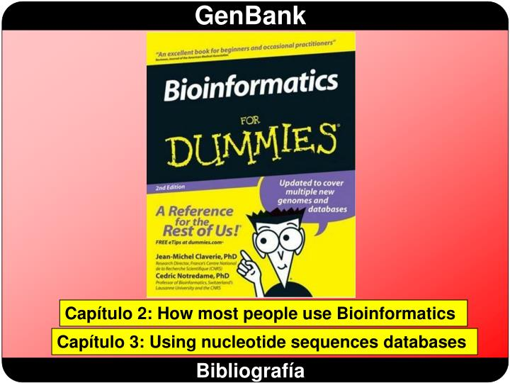 Capítulo 2: How most people use Bioinformatics