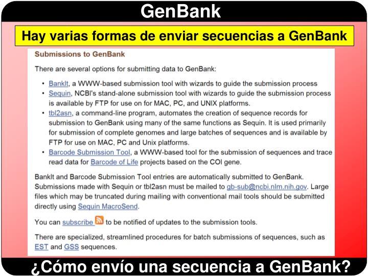 Hay varias formas de enviar secuencias a GenBank