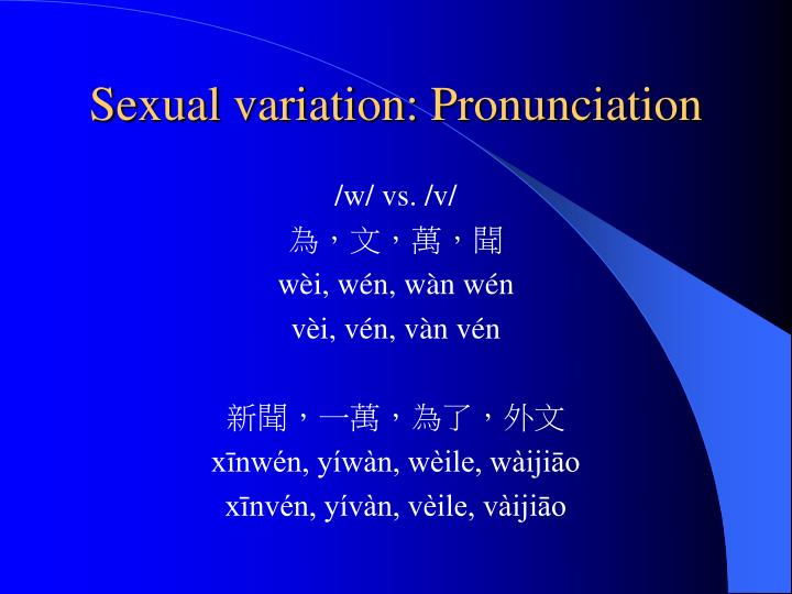 Sexual variation: Pronunciation