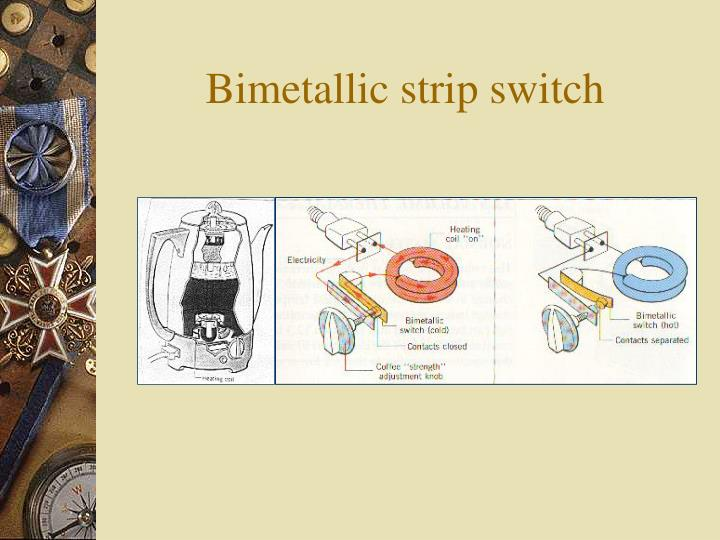 Bimetallic strip switch