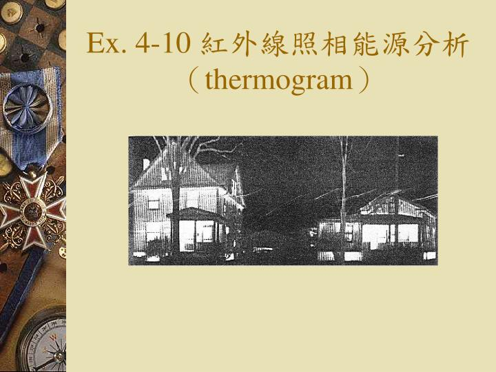 Ex. 4-10