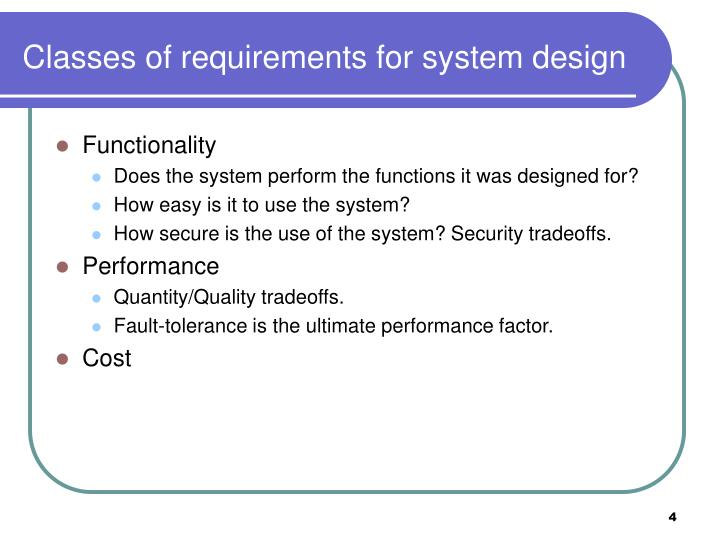 Classes of requirements for system design