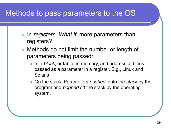 Methods to pass parameters to the OS