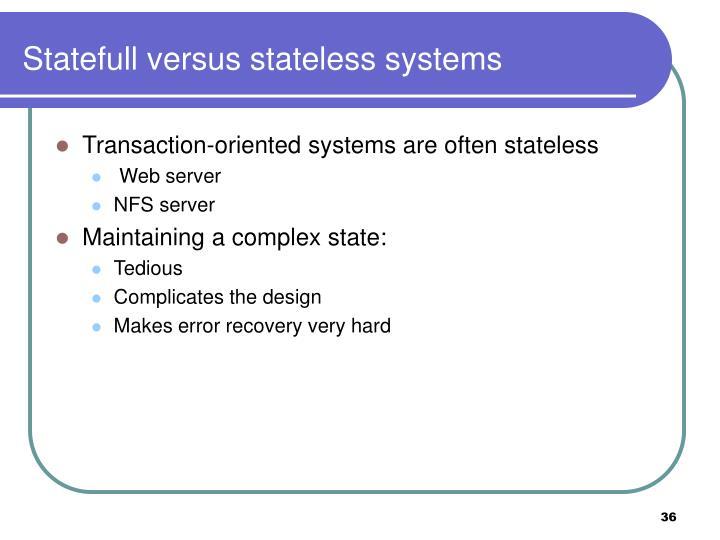 Statefull versus stateless systems