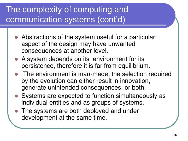 The complexity of computing and communication systems (cont'd)