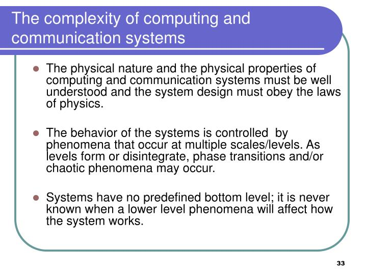The complexity of computing and communication systems