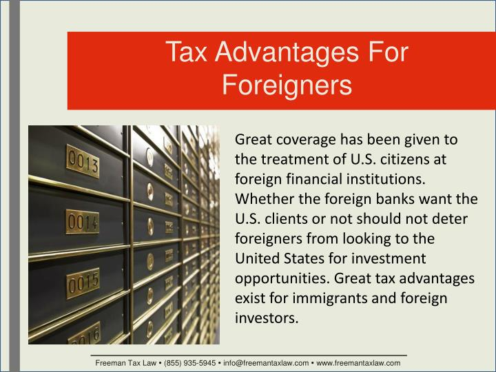 Tax Advantages For Foreigners