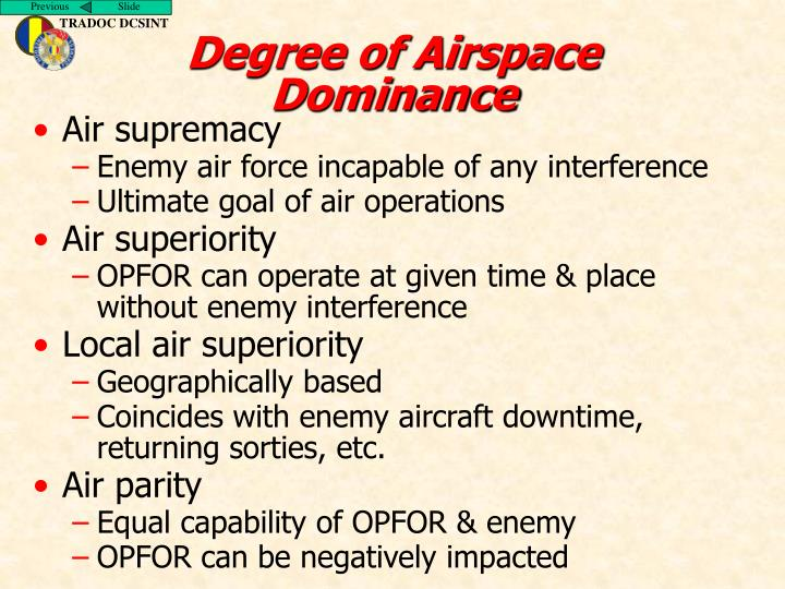 Degree of Airspace Dominance