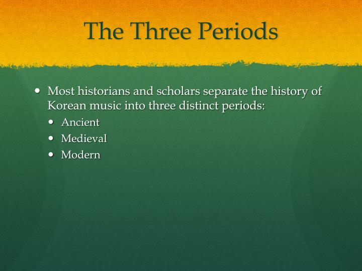 The Three Periods