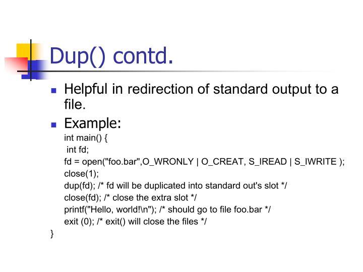 Dup() contd.