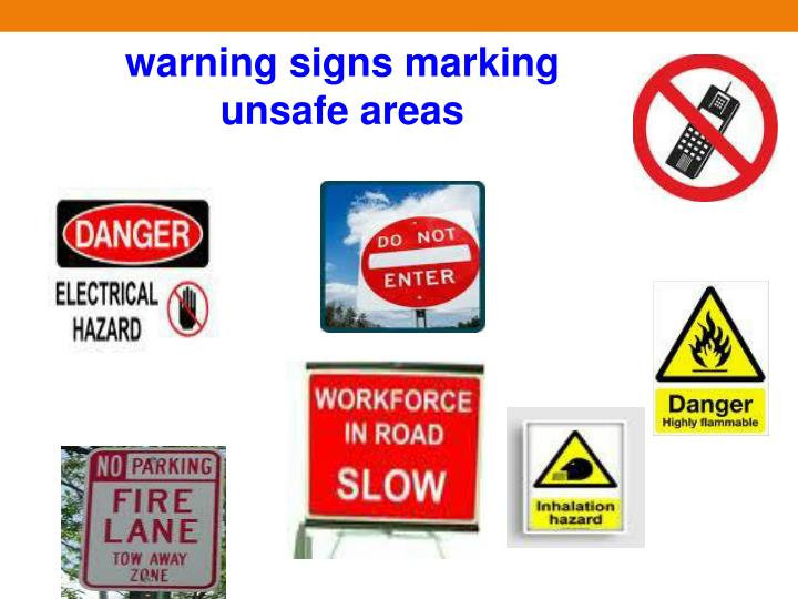 warning signs marking unsafe areas