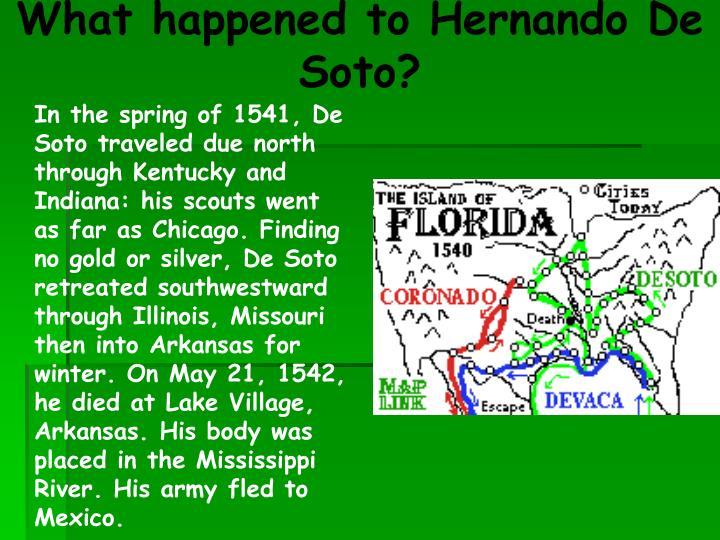 What happened to Hernando De Soto?