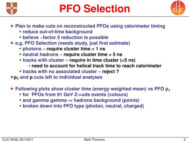 PFO Selection
