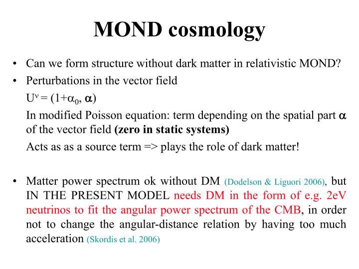 MOND cosmology