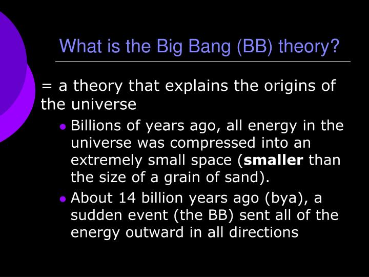 What is the Big Bang (BB) theory?