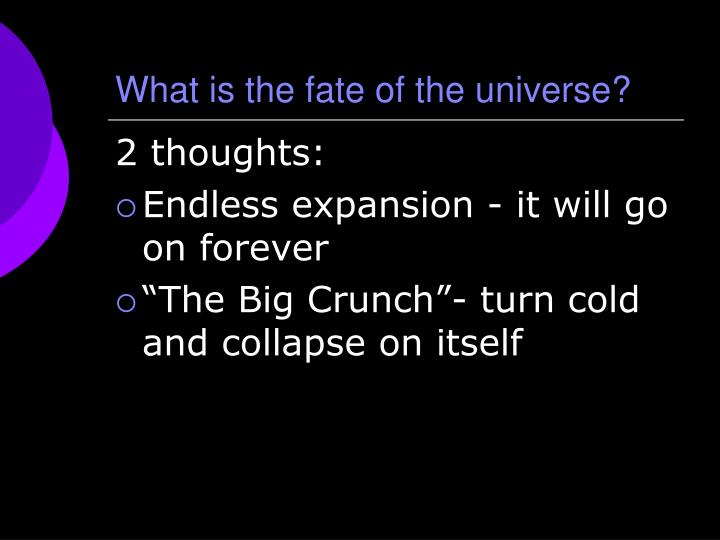 What is the fate of the universe?