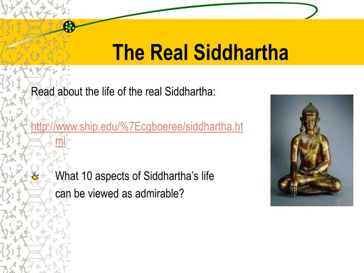 The Real Siddhartha