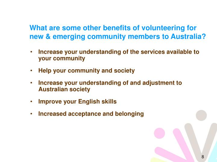 What are some other benefits of volunteering for new & emerging community members to Australia?