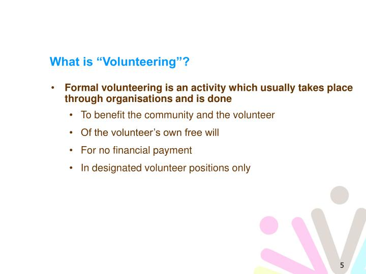 "What is ""Volunteering""?"
