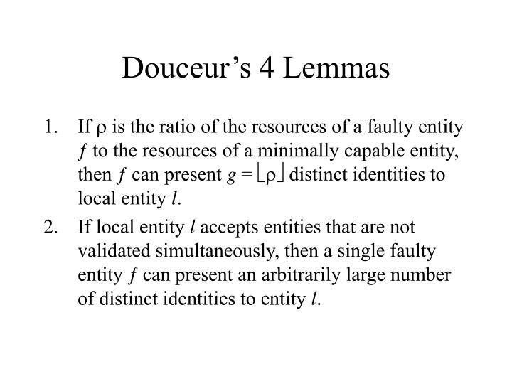 Douceur's 4 Lemmas
