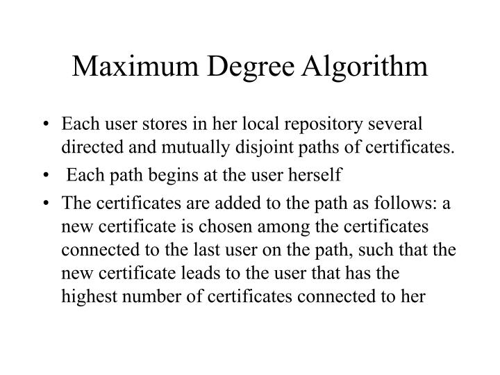 Maximum Degree Algorithm