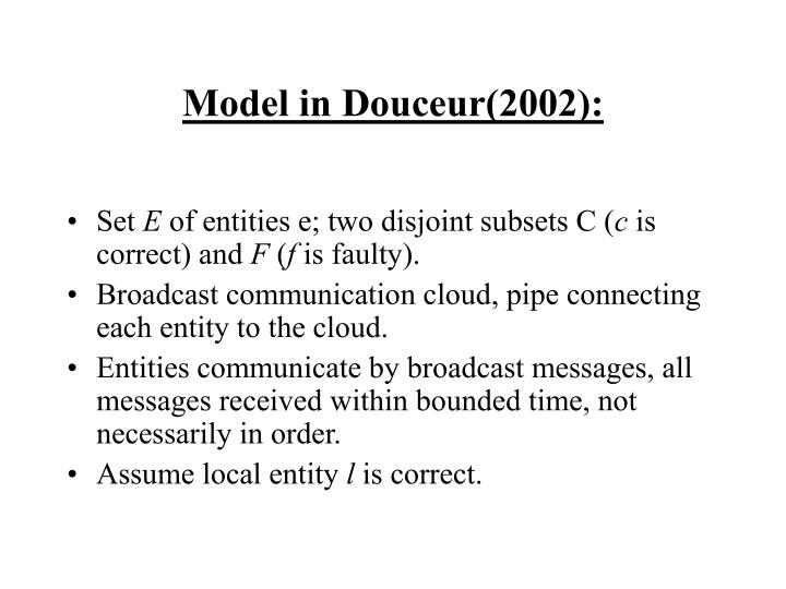 Model in Douceur(2002):