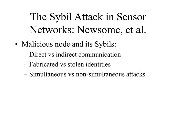 The Sybil Attack in Sensor Networks: Newsome, et al.