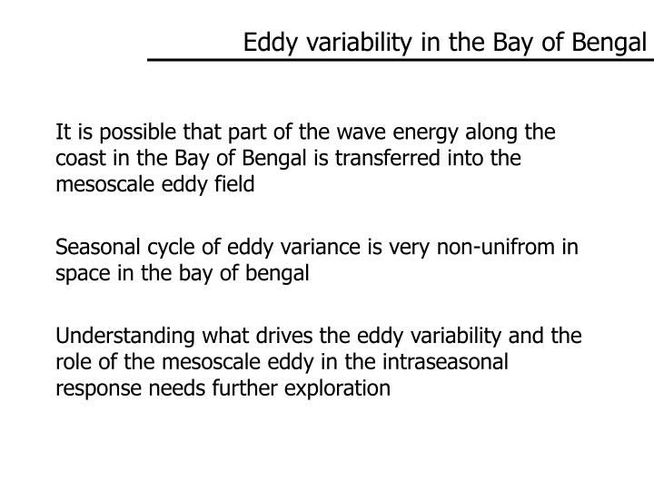 Eddy variability in the Bay of Bengal