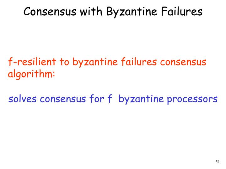 Consensus with Byzantine Failures