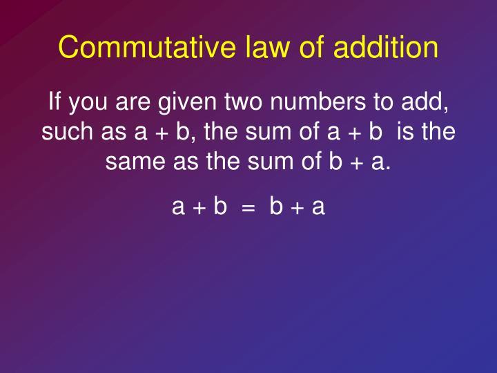 Commutative law of addition