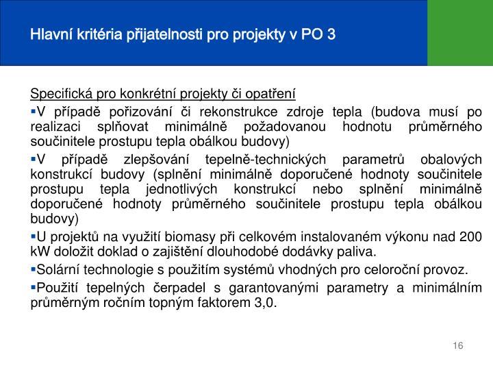 Hlavní kritéria přijatelnosti pro projekty v PO 3