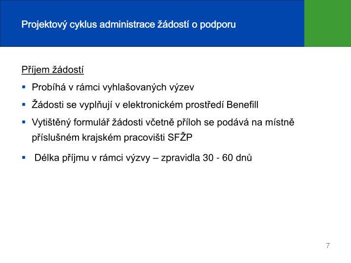 Projektový cyklus administrace žádostí o podporu