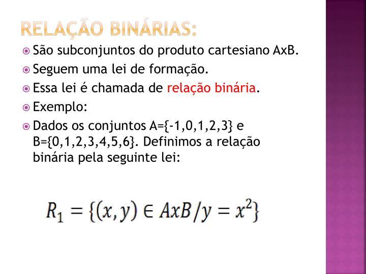 Relação binárias: