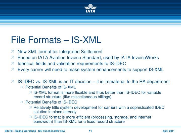 File Formats – IS-XML