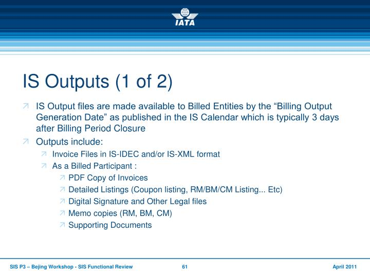 IS Outputs (1 of 2)