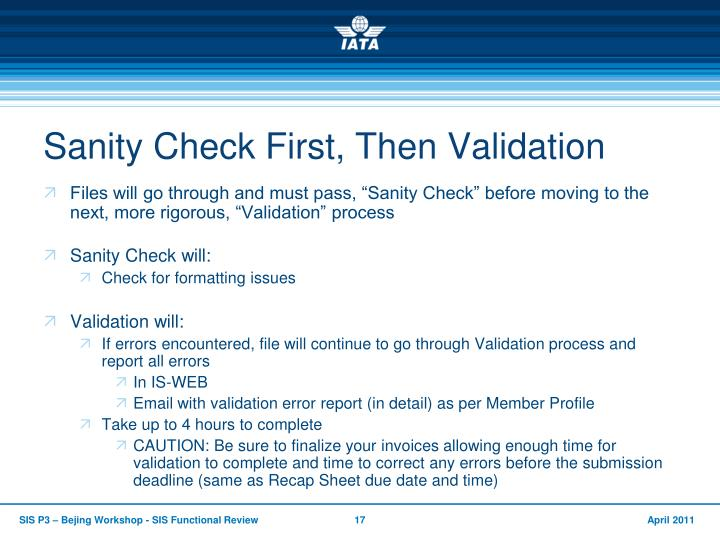 Sanity Check First, Then Validation