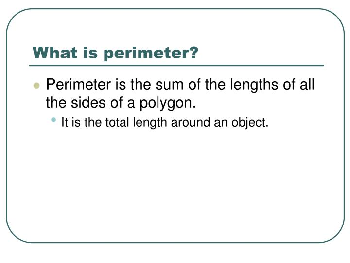 What is perimeter?