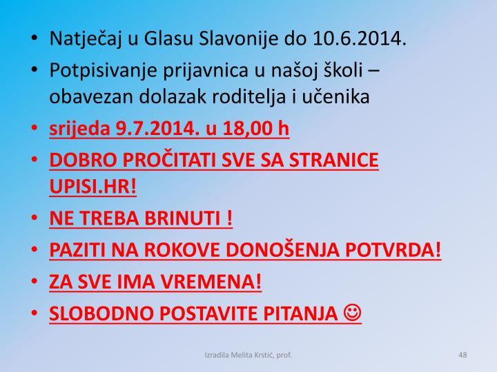 Natječaj u Glasu Slavonije do 10.6.2014.