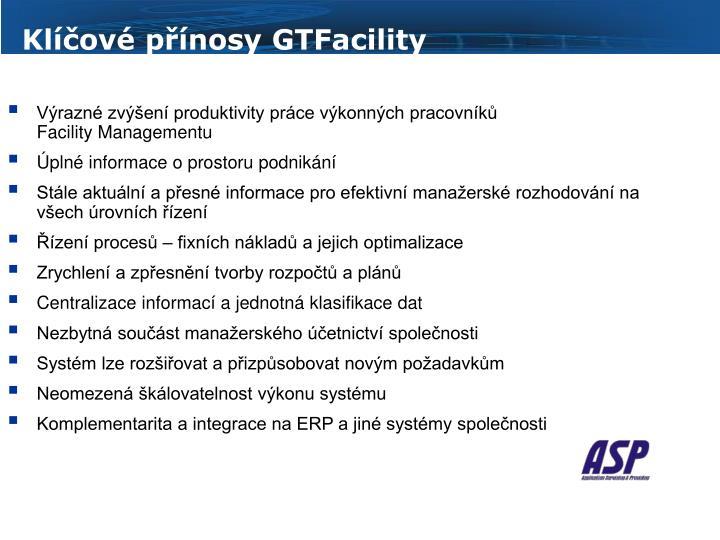 Klíčové přínosy GTFacility