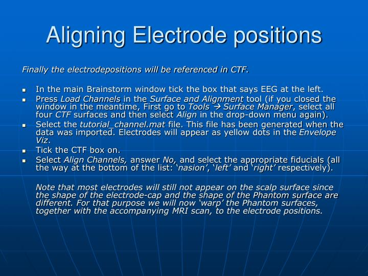 Aligning Electrode positions