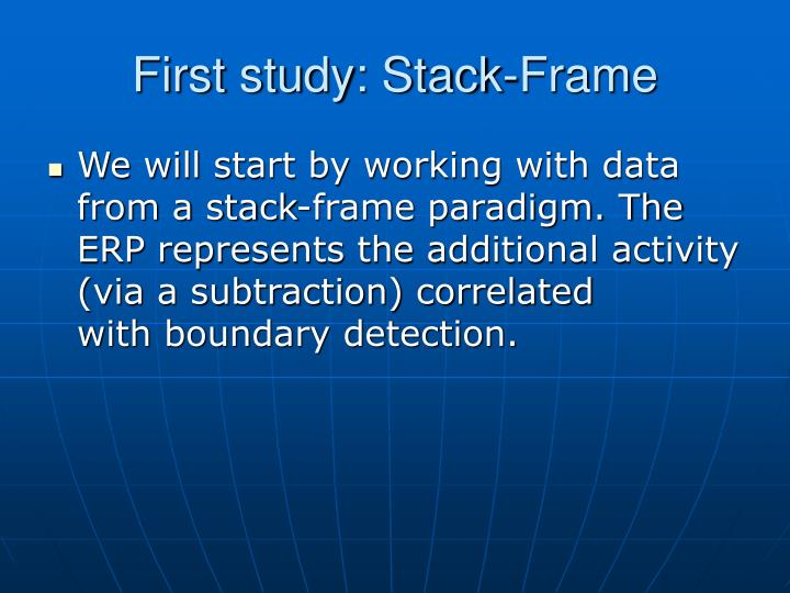 First study: Stack-Frame